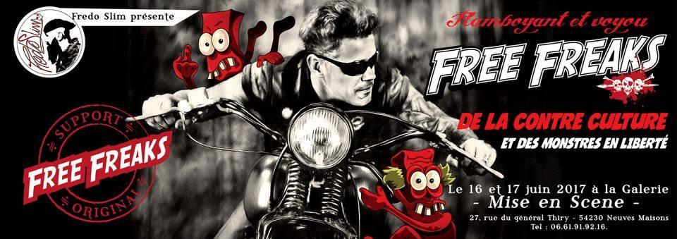 Vernissage des Free Freaks à Mise en Scène par Fredo Slim